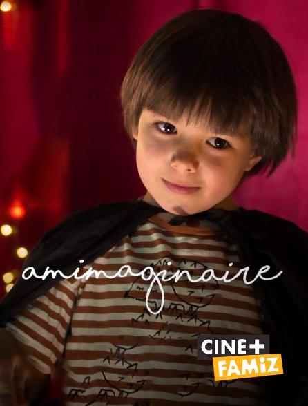 Ciné+ Famiz - Amimaginaire