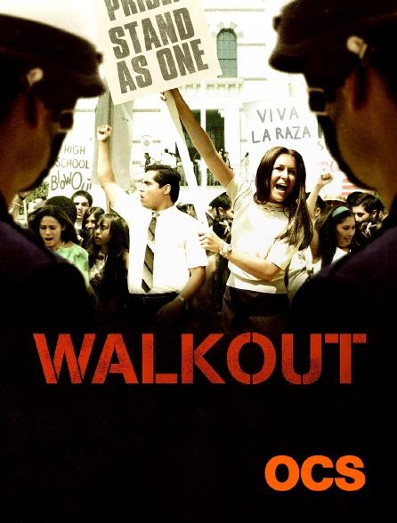 OCS - Walkout