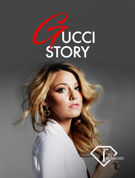 Fashion TV - Gucci Story