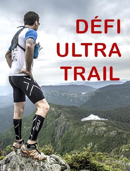 Défi Ultra Trail : 440 kilomètres en 4 jours