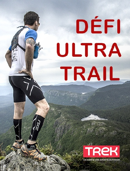 Trek - Défi Ultra Trail : 440 kilomètres en 4 jours