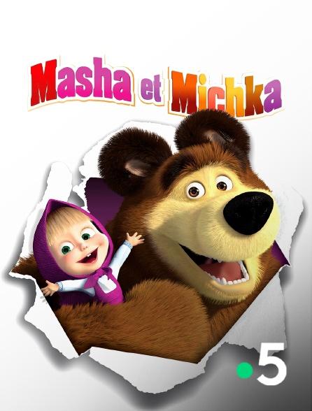 France 5 - Masha et Michka