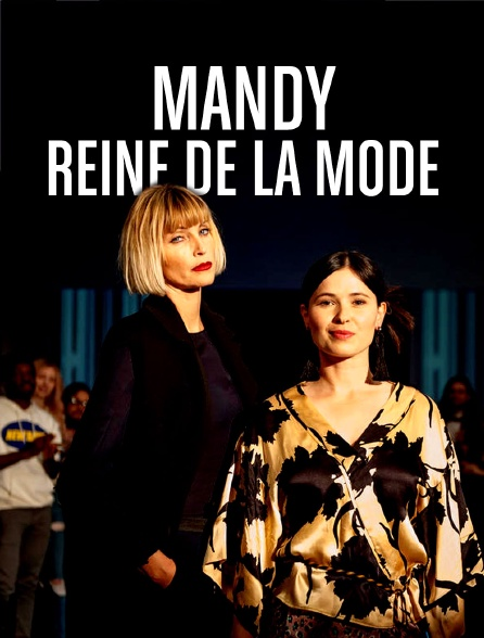 Mandy, reine de la mode