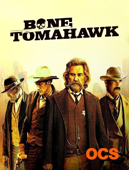 OCS - Bone Tomahawk