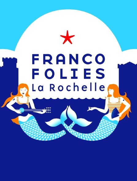 Francofolies de La Rochelle 2016