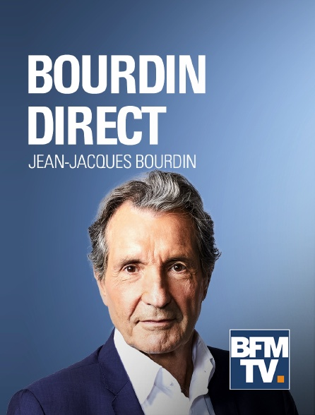 BFM TV - Bourdin direct