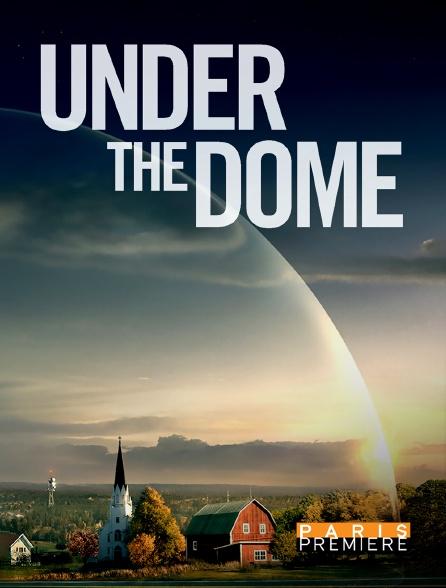 Paris Première - Under the Dome