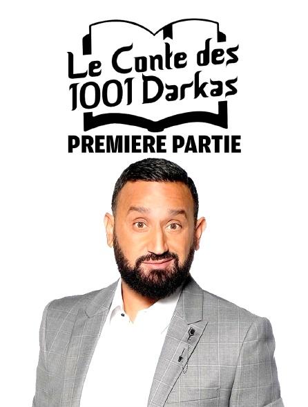 Les contes des 1001 darkas première partie