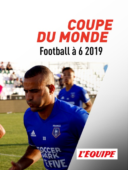 L'Equipe - Coupe du monde de football à 6 2019