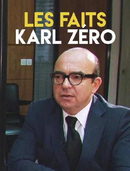 Les faits Karl Zéro