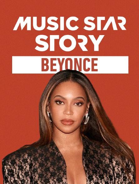 Music Star Story : Beyonce