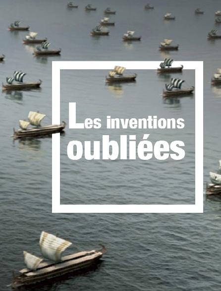 Les inventions oubliées
