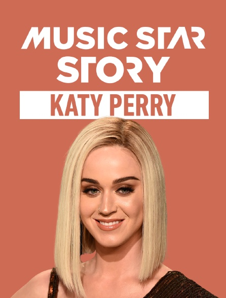 Music Star Story : Katy Perry