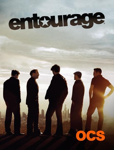 OCS - Entourage