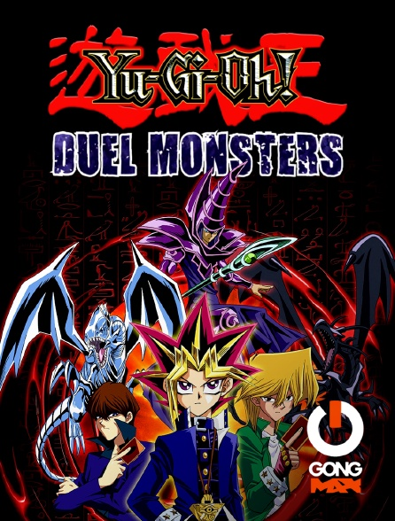 GONG Max - Yu Gi Oh ! Duel Monster en replay