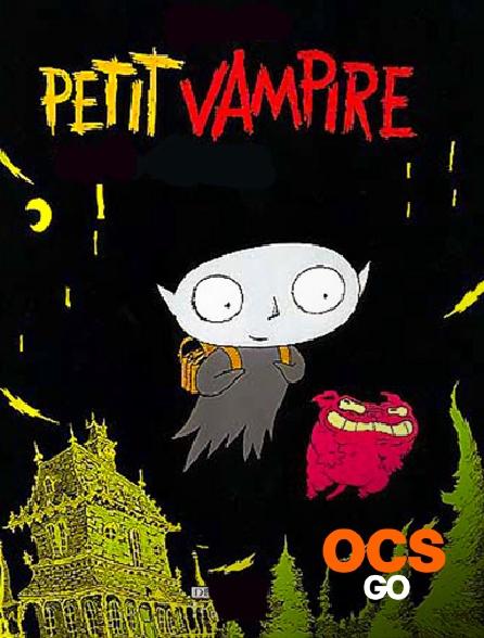 OCS Go - Petit vampire