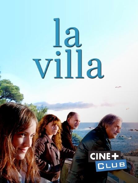 Ciné+ Club - La villa