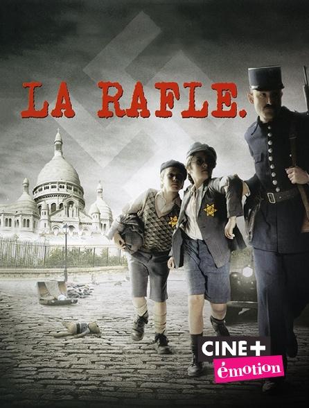 Ciné+ Emotion - La rafle