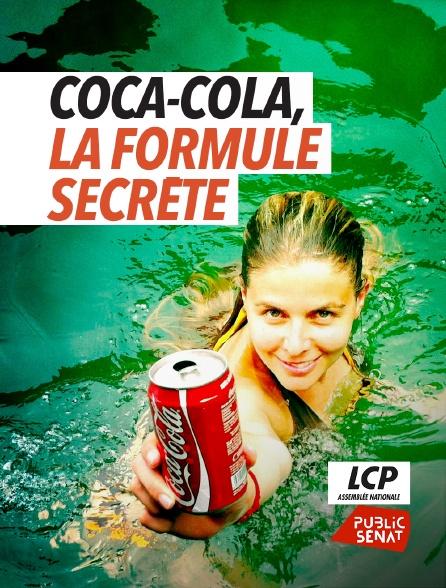 LCP Public Sénat - Coca-Cola, la formule secrète