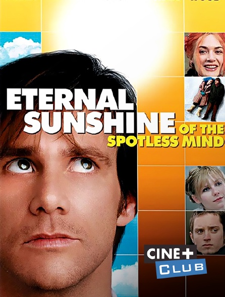 Ciné+ Club - Eternal Sunshine of the Spotless Mind