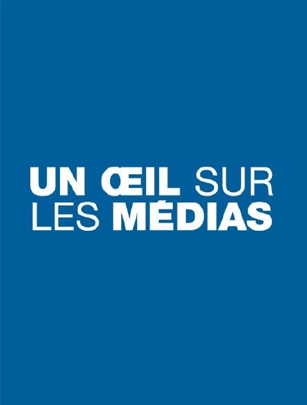 Un oeil sur les médias