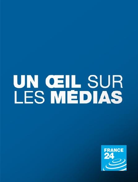 France 24 - Un oeil sur les médias
