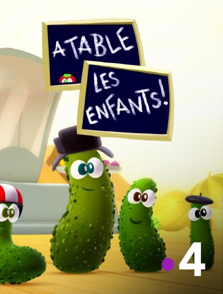 France 4 - A table les enfants
