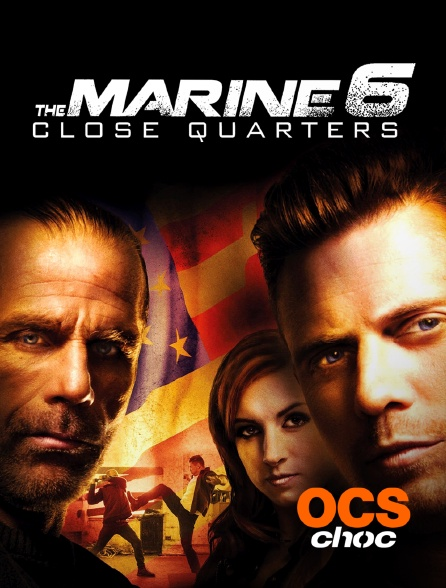 OCS Choc - The Marine 6 : Close Quarters