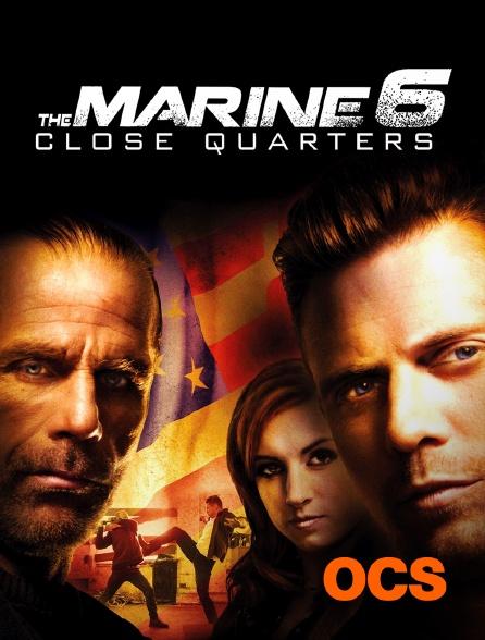 OCS - The Marine 6 : Close Quarters