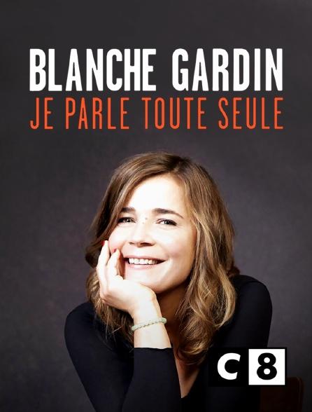 C8 - Blanche Gardin : Je parle toute seule