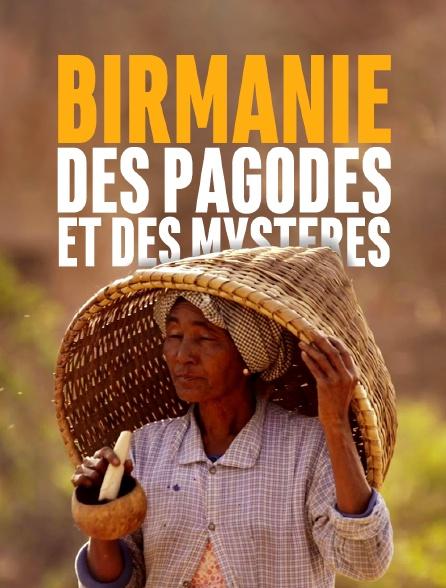 Birmanie : des pagodes et des mystères