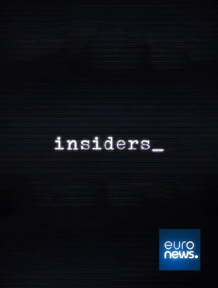 Euronews - Insiders
