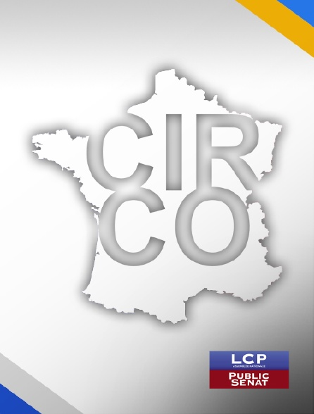 LCP Public Sénat - Circo