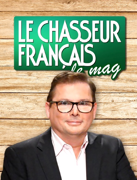 Le chasseur français, le mag