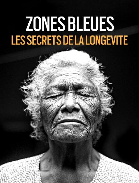 Zones bleues, les secrets de la longévité