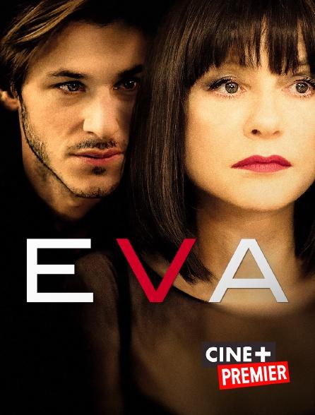 Ciné+ Premier - Eva