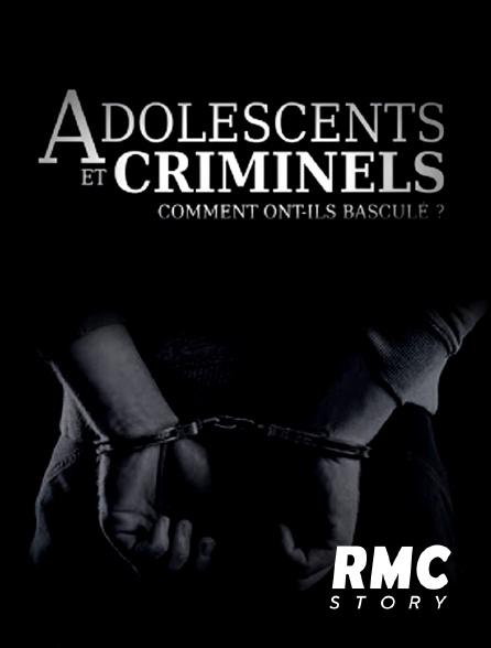 RMC Story - Adolescents et criminels : comment ont-ils basculé ?