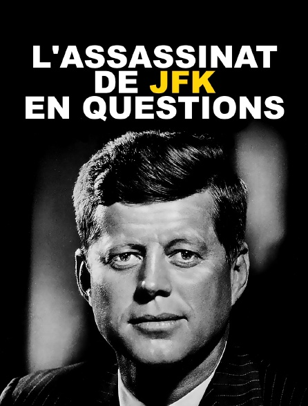 L'assassinat de JFK en questions