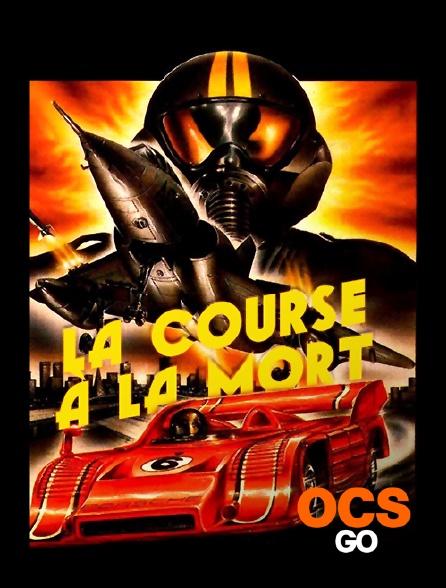 OCS Go - La course à la mort