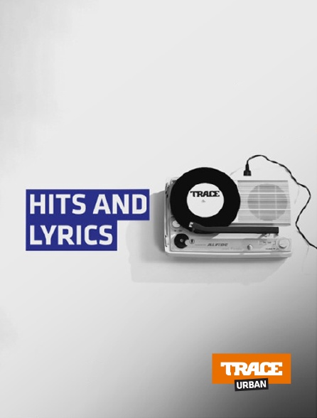 Trace Urban - Hits and Lyrics