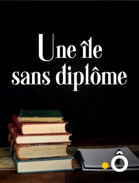 France Ô - Une île sans diplôme
