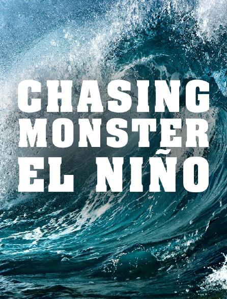 Chasing Monsters : El Niño