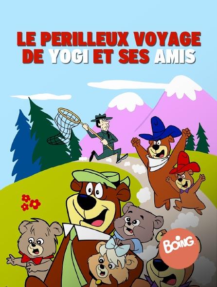 Boing - Le périlleux voyage de Yogi et ses amis