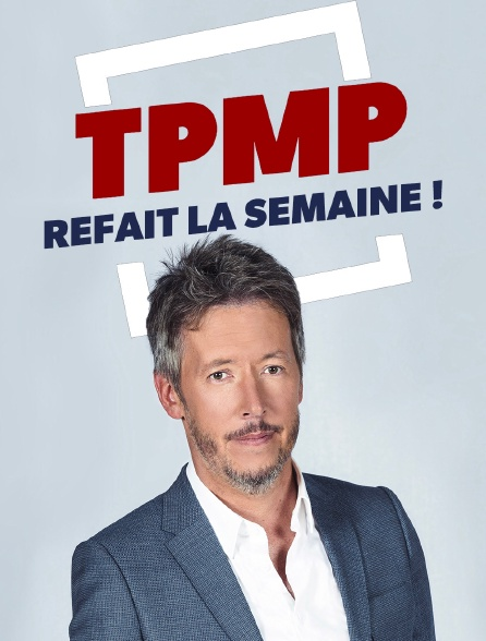 TPMP refait la semaine !