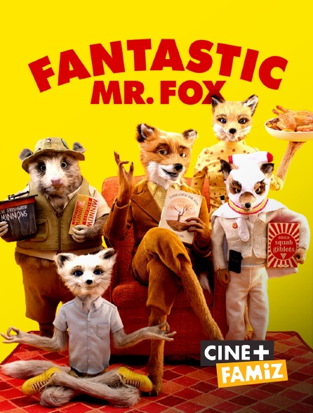 Ciné+ Famiz - Fantastic Mr. Fox