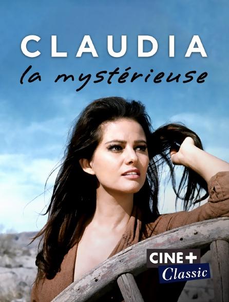 Ciné+ Classic - Claudia la mystérieuse