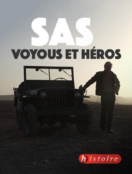 Histoire - SAS : voyous et héros