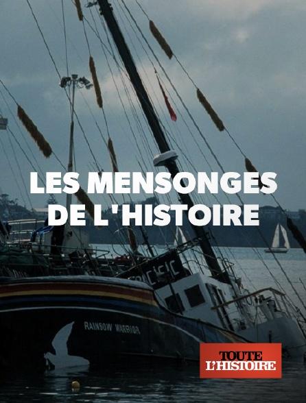 Toute l'histoire - Les mensonges de l'histoire