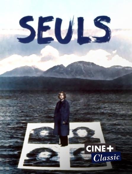 Ciné+ Classic - Seuls
