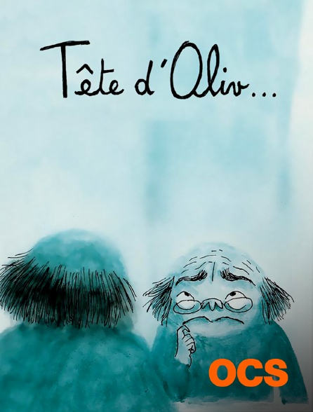 OCS - Tête d'Oliv...